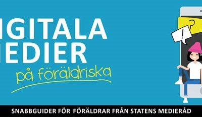 Snabbguide: Digitala medier på föräldriska.
